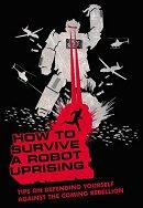 Portada de How to Survive a Robot Uprising